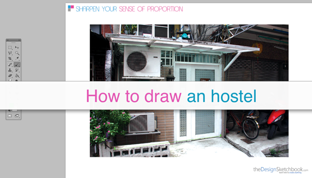 How to draw an hostel - perspective - Sharpen your sense of proportion divison technique 1