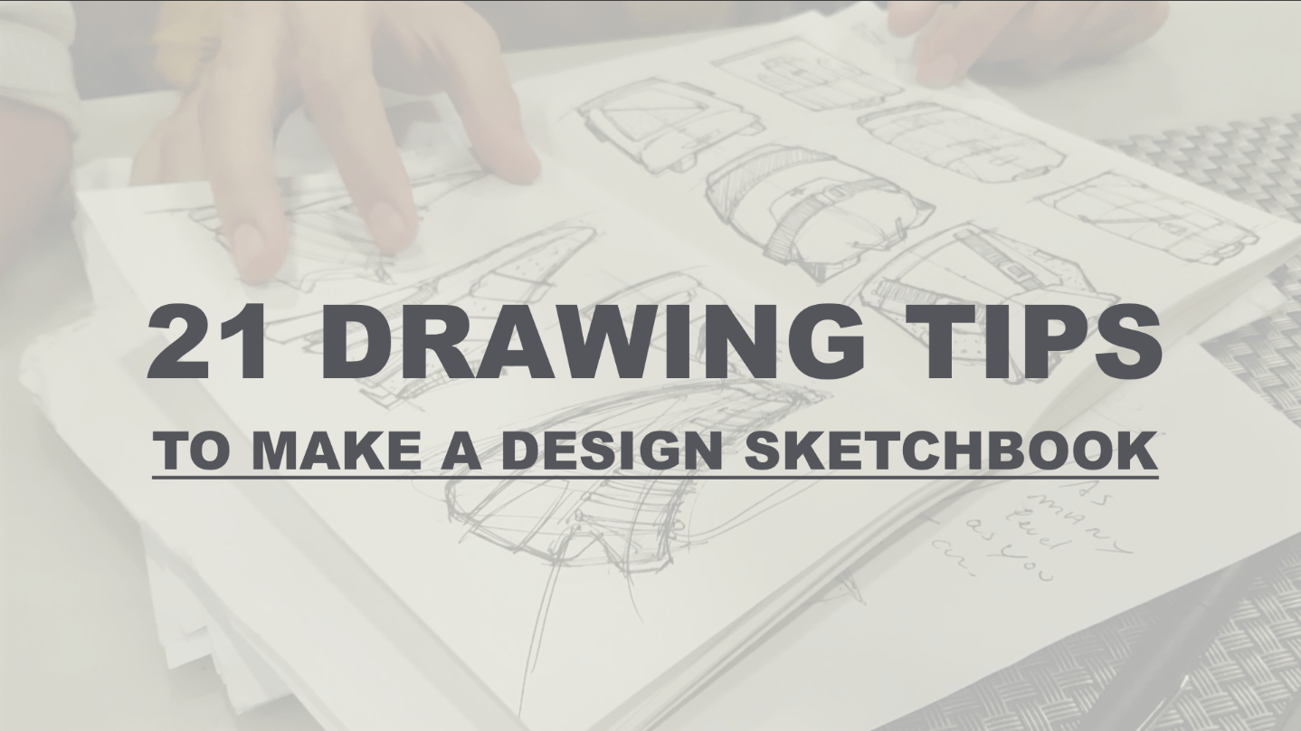 21 Drawing tips to make a Super cool Designer Sketchbook (with Antonio member of Sketch Like The Pros from Madrid)
