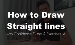 How to draw Straight lines with confidence as a Designer/ The 4 exercises